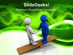 Create A Balance With Partnership PowerPoint Templates Ppt Backgrounds For Slides 0613