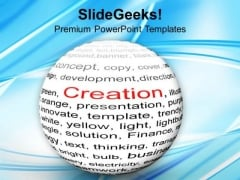 Creation Business Concept PowerPoint Templates Ppt Backgrounds For Slides 0313
