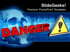 Danger Sign PowerPoint Templates And PowerPoint Themes 0912