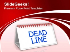 Deadline Business Monthly PowerPoint Templates Ppt Backgrounds For Slides 0413