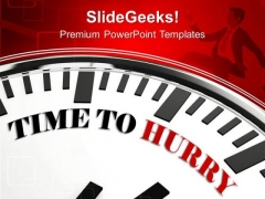 Deadline To Achieve Goal Business Hurry PowerPoint Templates Ppt Backgrounds For Slides 0413