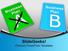 Decision Making Plan A And Plan B Business PowerPoint Templates Ppt Backgrounds For Slides 1212