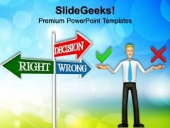 Decision Signpost Business PowerPoint Templates And PowerPoint Themes 0512