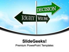 Decision Signpost Metaphor PowerPoint Templates And PowerPoint Themes 0912