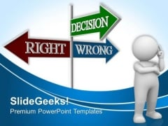 Decision Signpost Right Wrong Metaphor PowerPoint Templates And PowerPoint Themes 0512