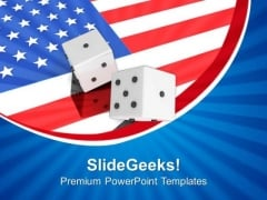 Dice With American Flag PowerPoint Templates Ppt Backgrounds For Slides 0813