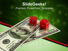 Dices With American Cash Business PowerPoint Templates And PowerPoint Themes 0912