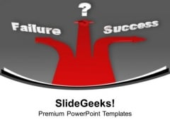 Different Paths To Failure Or Success PowerPoint Templates Ppt Backgrounds For Slides 1112