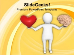 Difficult Choice To Choose Heart Or Mind PowerPoint Templates Ppt Backgrounds For Slides 0513