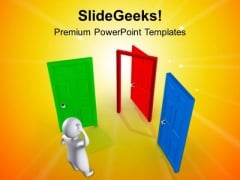 Do Not Wait For Right Opportunity PowerPoint Templates Ppt Backgrounds For Slides 0413
