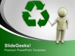 Do Recycle The Waste To Save Enviornment PowerPoint Templates Ppt Backgrounds For Slides 0613