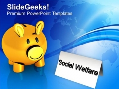 Do Saving For Social Welfare PowerPoint Templates Ppt Backgrounds For Slides 0413