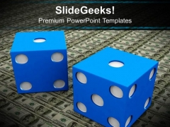 Dollar And Blue Dice Finance PowerPoint Templates And PowerPoint Themes 1012