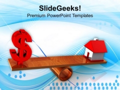 Dollar And House On Balancing Scale PowerPoint Templates Ppt Backgrounds For Slides 0113