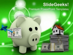Dollar Notes And Piggy Bank Saving Real Estate PowerPoint Templates Ppt Backgrounds For Slides 0213