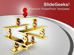 Dollar Symbols On See Saw Balance PowerPoint Templates Ppt Backgrounds For Slides 0213