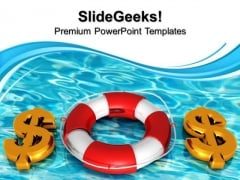 Dollars Rescue Water Business PowerPoint Templates And PowerPoint Themes 1012