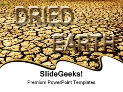 Dried Earth Global PowerPoint Templates And PowerPoint Backgrounds 0811