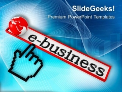 E Business Is Best Way Of Earning Profit PowerPoint Templates Ppt Backgrounds For Slides 0613