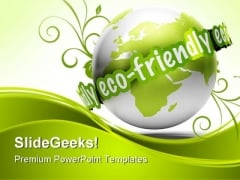 Eco Friendly Earth PowerPoint Templates And PowerPoint Backgrounds 0211