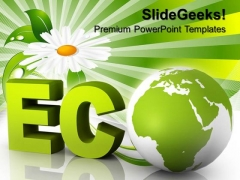 Eco Friendly Globe Design PowerPoint Templates And PowerPoint Themes 0912