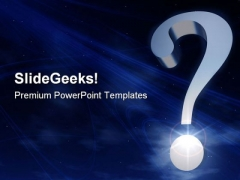Eternal Questions Mark Metaphor PowerPoint Templates And PowerPoint Backgrounds 0611