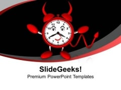 Evil Alarm Clock Danger Hurry PowerPoint Templates Ppt Background For Slides 1112