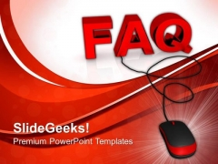 Faq With Computer Mouse PowerPoint Templates And PowerPoint Themes 0912