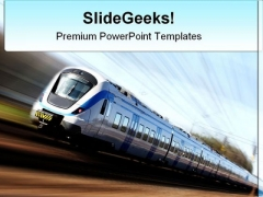 Fast Train Travel PowerPoint Templates And PowerPoint Backgrounds 0511
