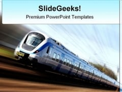 Fast Train Travel PowerPoint Themes And PowerPoint Slides 0511