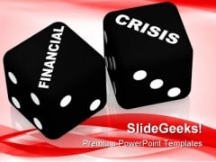 Financial Crisis Business PowerPoint Themes And PowerPoint Slides 0211