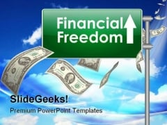 Financial Freedom Money PowerPoint Themes And PowerPoint Slides 0811