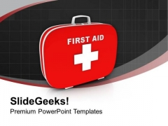 First Aid Kit Is Neccesary PowerPoint Templates Ppt Backgrounds For Slides 0613