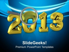 Focus On 2013 Upcoming New Year PowerPoint Templates Ppt Backgrounds For Slides 0513