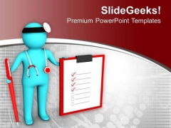 Folllow The Instructions Of Doctor PowerPoint Templates Ppt Backgrounds For Slides 0713