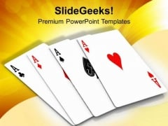 Four Aces Playing Cards Game PowerPoint Templates Ppt Backgrounds For Slides 0313