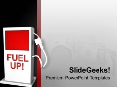 Fuel Up For Automobiles PowerPoint Templates Ppt Backgrounds For Slides 0713