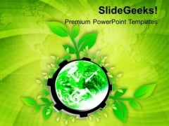 Gear The Process Of Planting To Save World PowerPoint Templates Ppt Backgrounds For Slides 0713