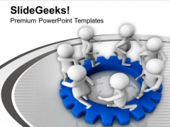 Gear The Process With Team Business PowerPoint Templates Ppt Backgrounds For Slides 0613