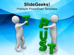 Generating Trust Is Difficult PowerPoint Templates Ppt Backgrounds For Slides 0713