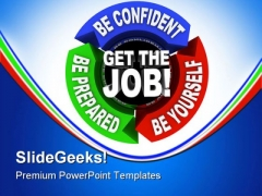Get The Job Business PowerPoint Template 0910