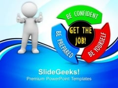 Get The Job On Circular Arrows PowerPoint Templates And PowerPoint Themes 0712