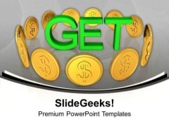 Get The Money With True Efforts PowerPoint Templates Ppt Backgrounds For Slides 0513