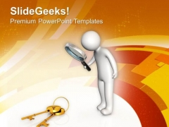 Get The Success Key For Business PowerPoint Templates Ppt Backgrounds For Slides 0713