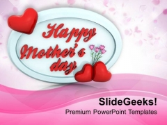 Gift From Heart Shows Love To Mothers PowerPoint Templates Ppt Backgrounds For Slides 0513