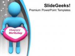 Give Cake To Your Loved Ones PowerPoint Templates Ppt Backgrounds For Slides 0713