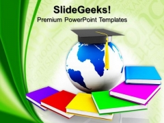 Global Education Metaphor PowerPoint Templates And PowerPoint Themes 0912