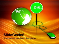 Global Internet Security Solution By Dsl PowerPoint Templates Ppt Backgrounds For Slides 0313