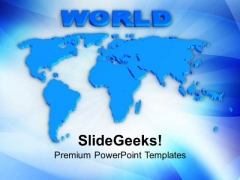 Global Market Is Waiting For You PowerPoint Templates Ppt Backgrounds For Slides 0513