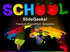 Global School Education PowerPoint Templates And PowerPoint Themes 0612